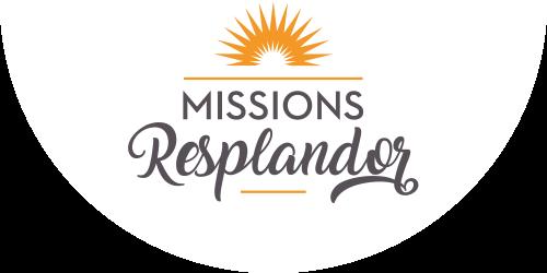 Missions Resplandor